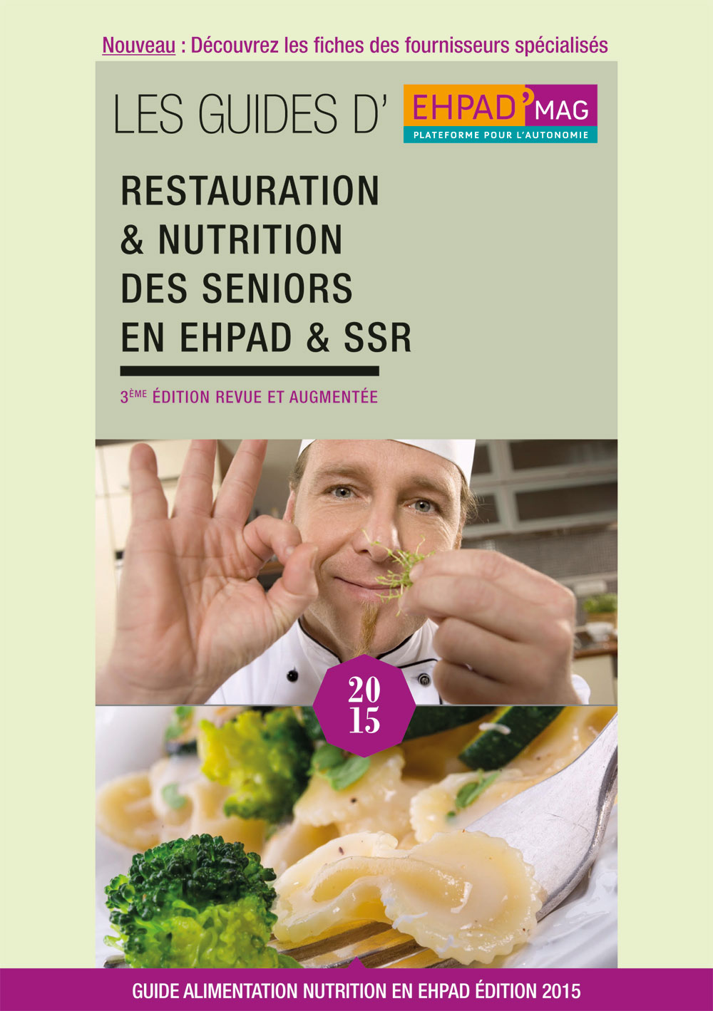 3-EME-EDITION-GUIDE-RESTAURATION-ET-NUTRITION-2015---EHPAD-MAG-1